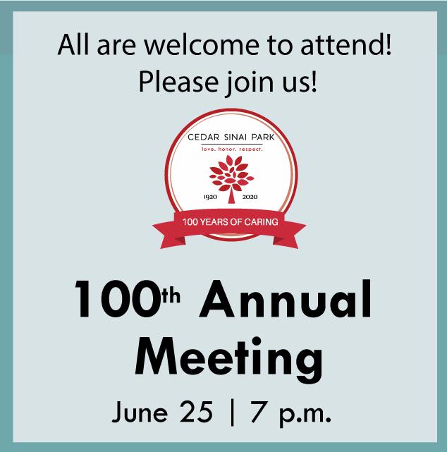 Cedar Sinai Park's Annual Meeting: June 25